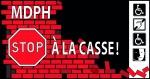 Affiche MDPH Stop à la casse.jpg